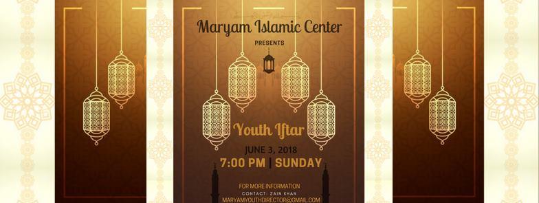 Maryam Islamic Center Youth Iftar